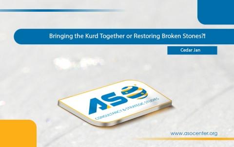 Bringing the Kurd Together or Restoring Broken Stones?!