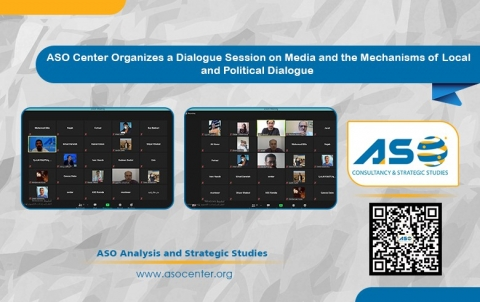 ASO Center Organizes a Dialogue Session on Media and the Mechanisms of Local and Political Dialogue