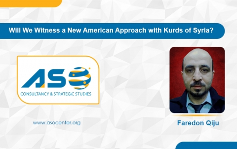 Will We Witness a New American Approach with Kurds of Syria?