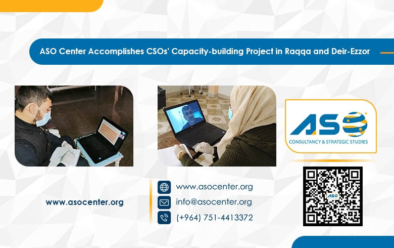 ASO Center Accomplishes CSOs' Capacity-building Project in Raqqa and Deir-Ezzor