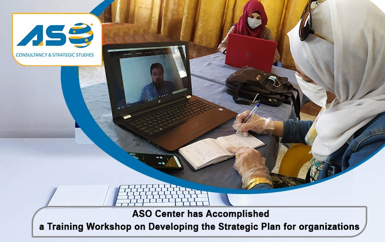 ASO Center has Accomplished a Training Workshop on Developing the Strategic Plan for organizations